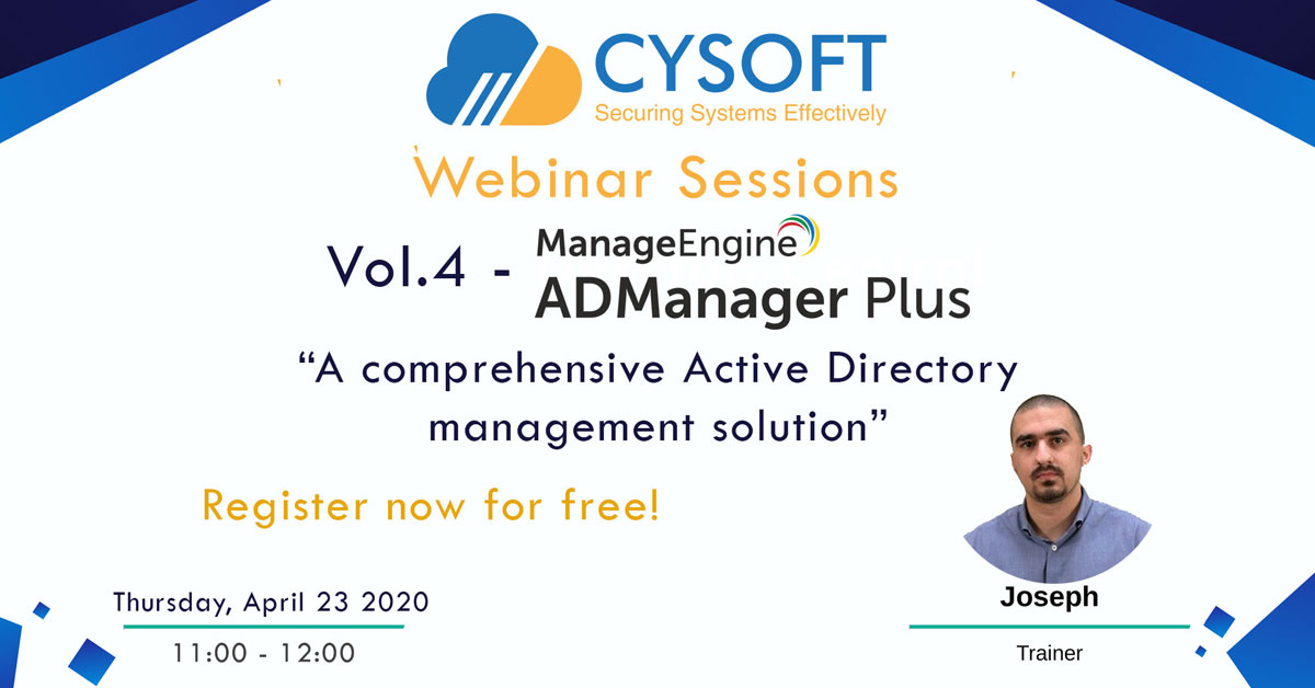 Webinar Sessions – Vol.4 – ADManager Plus: A comprehensive Active Directory management solution