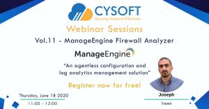Webinar Sessions Vol.11 – ManageEngine Firewall Analyzer