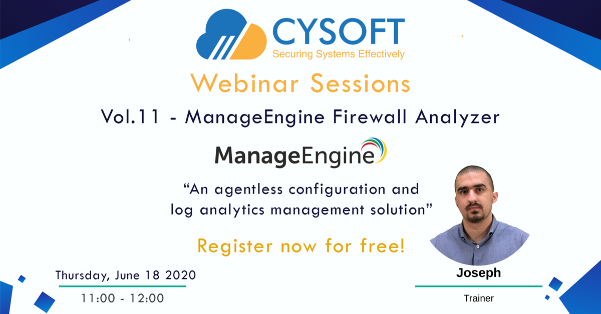 Webinar Sessions Vol.11 – ManageEngine Firewall Analyzer