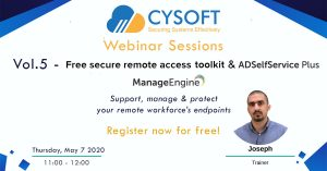 Webinar Sessions Vol.5 – ManageEngine Free Secure Remote Access Toolkit & ADSelfService Plus