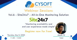 Webinar Sessions Vol.6 – Site24x7 – All-in-One Monitoring Solution